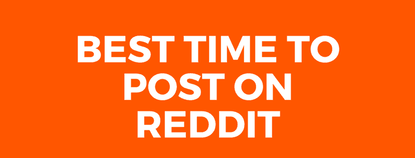 Best Time to Post on Reddit