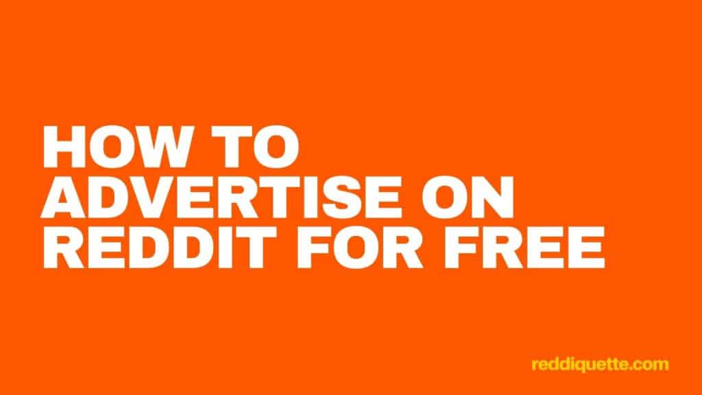 How To Advertise On Reddit For Free